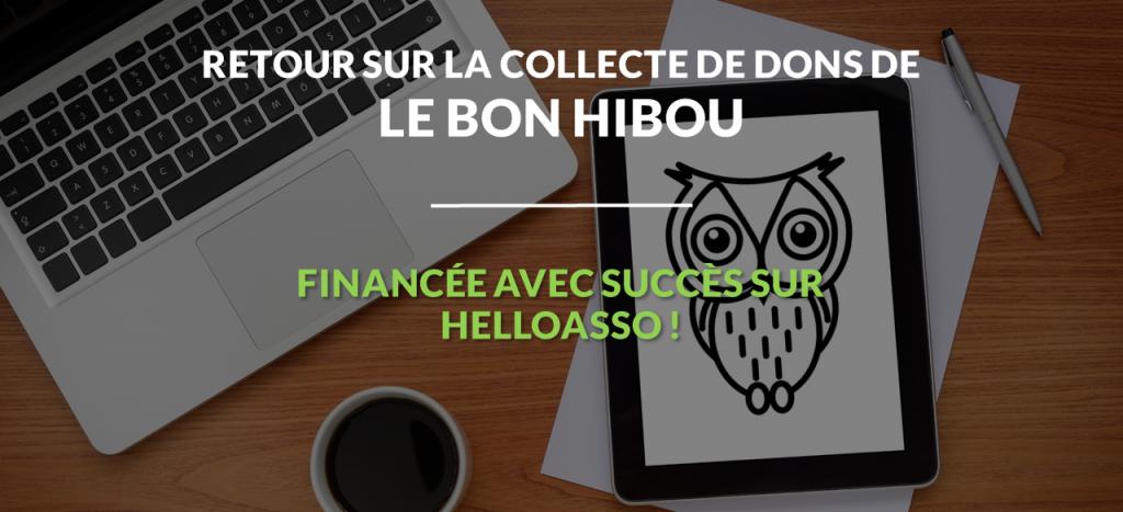 Le succès de Le Bon Hibou sur HelloAsso va vous inspirer pour votre collecte !